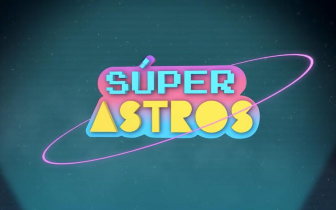 Estreno Super Astros